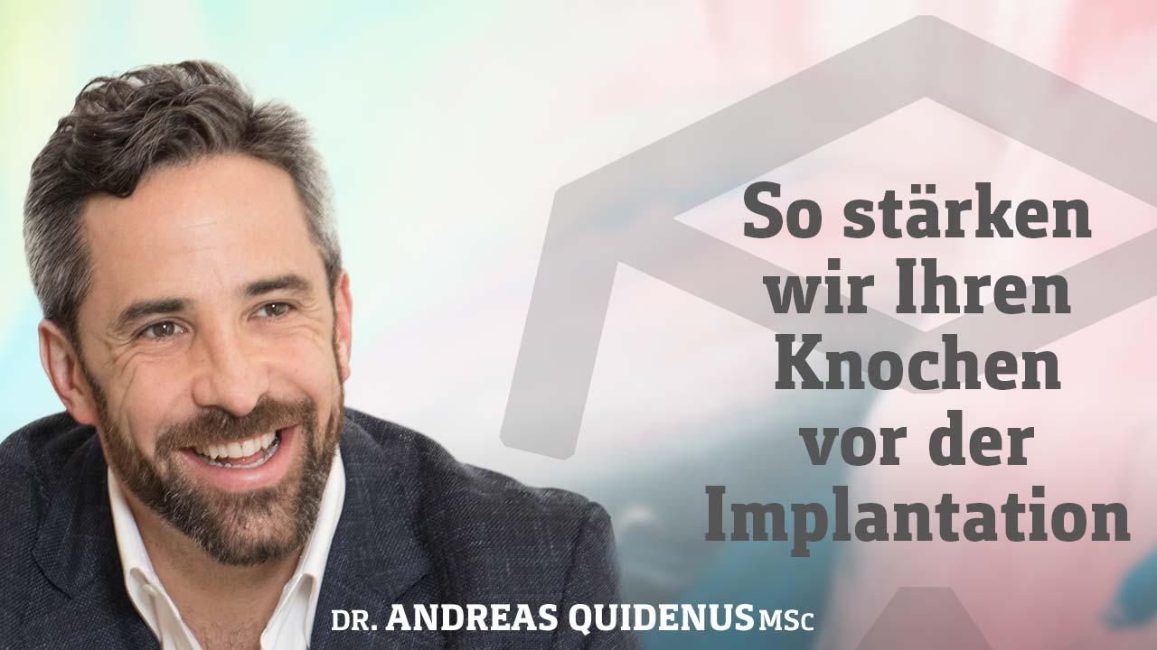 Dr. Quidenus berichtet über Kieferknochenaufbau in Wien.